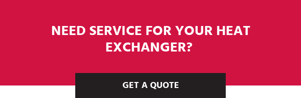 Need service for your heat exchanger?  Get a Quote